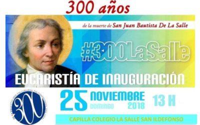Eucaristía de inauguración del Tricentenario de la muerte de San Juan Bautista de La Salle