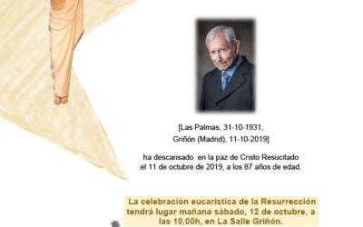 Fallecimiento de nuestro querido H. Augusto