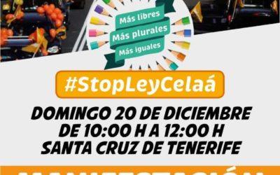 El domingo día 20 te esperamos en las calles de Santa Cruz para decir NO a la Ley Celaá