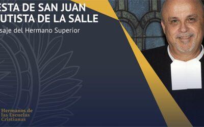 El Hermano Superior General, Robert Schiller, nos felicita por la fiesta de San Juan Bautista de La Salle